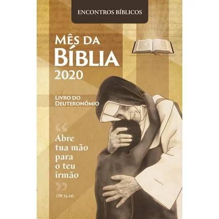 Mês da Bíblia 2020: conhecendo melhor o livro do Deuteronômio