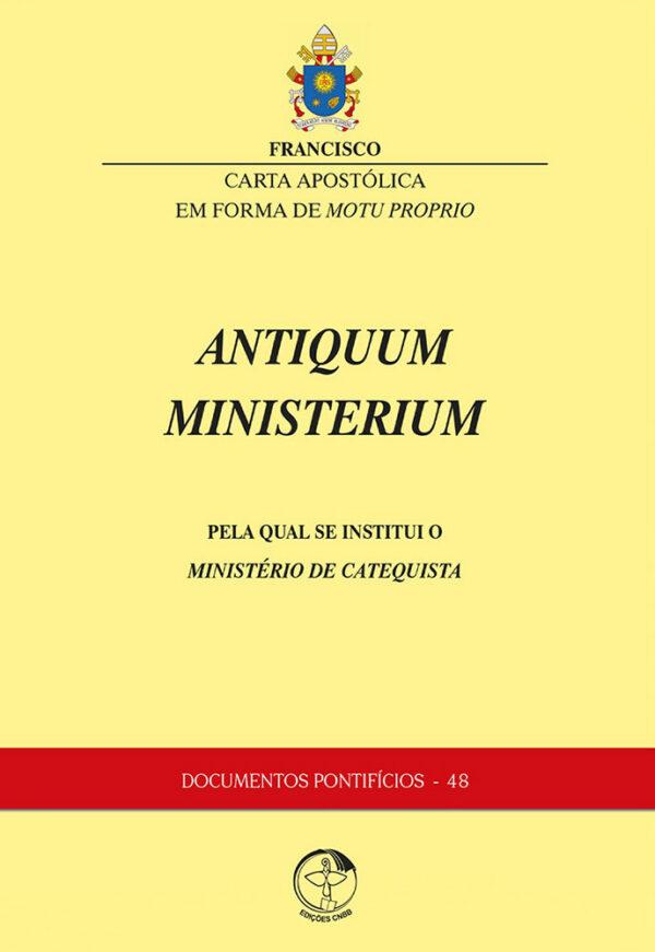 Carta Apostólica - Motu Proprio Antiquum Ministerium